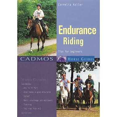 Endurance Riding: Tips for Beginners (Cadmos Horse Guides), Used Book (9783861279303)