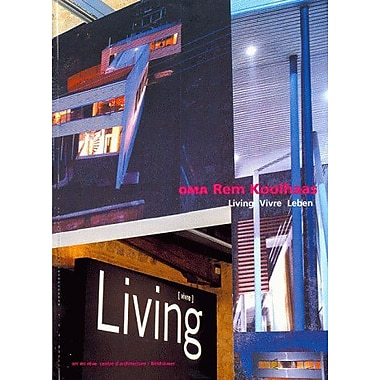 OMA Rem Koolhaus Living: Publications, New Book (9783764356385)