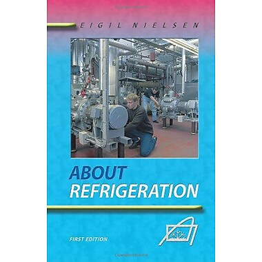 About Refrigeration: First Edition (9788790477066)