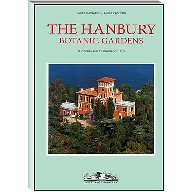 The Hanbury Gardens (Archives of Botanic and Garden Studies), New Book (9788842208549)