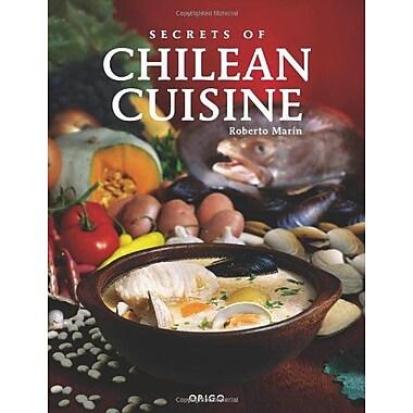 Secrets of Chilean Cuisine (9789563160147)