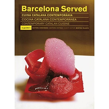 Barcelona Served: Contemporary Catalan Cuisines, New Book (9788460947394)