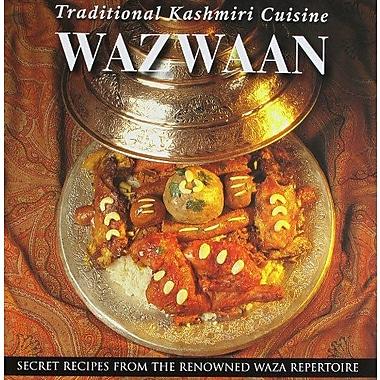 Wazwaan: Traditional Kashmiri Cuisine, New Book (9788174361714)
