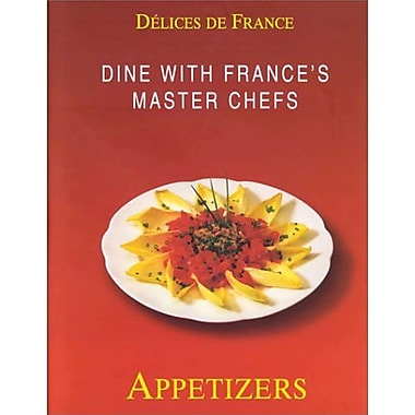 Dine with France's Master Chefs: Appetizers (Delices de France), New Book (9783829027434)