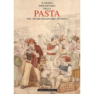 Il Museo Immaginario Della Pasta / The