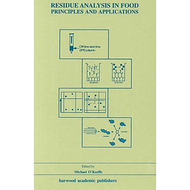 Residue Analysis in Food: Principles and Applications (9789057024412)