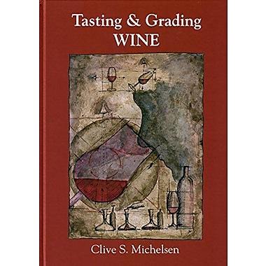 Tasting & Grading Wine (9789197532600)