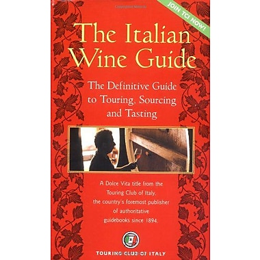 The Italian Wine Guide: The Definitive Guide to Touring, Sourcing, and Tasting (Dolce Vita), Used Book (9788836530854)