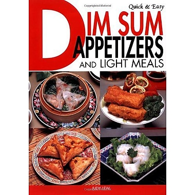 Quick & Easy Dim Sum Appetizers and Light Meals (Quick and Easy Cookbooks Series), New Book (9784889962260)