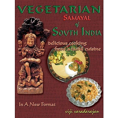Vegetarian Samayal of South India: Delicious Cooking from a Tamil Cuisine, New Book (9788190287616)