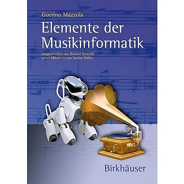 Elemente der Musikinformatik (German Edition), New Book (9783764377458)