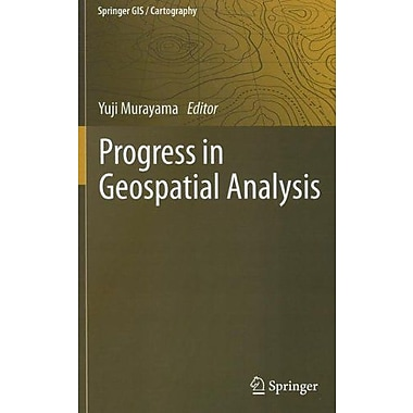 Progress in Geospatial Analysis (Springer GIS/Cartography), Used Book (9784431539995)
