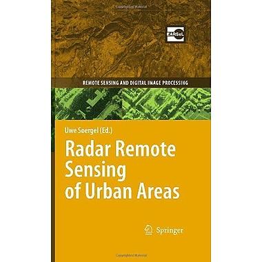 Radar Remote Sensing of Urban Areas (Remote Sensing and Digital Image Processing), New Book (9789048137503)