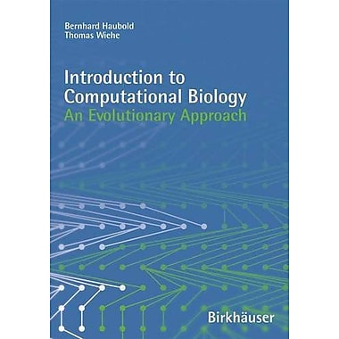Introduction to Computational Biology: An Evolutionary Approach, Used Book (9783764367008)