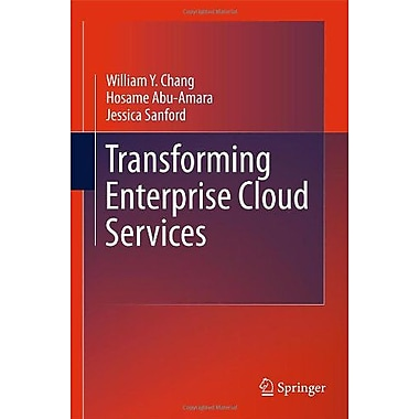Transforming Enterprise Cloud Services, New Book (9789048198450)
