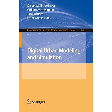 Digital Urban Modeling and Simulation (Communications in Computer and Information Science), New Book (9783642297571)