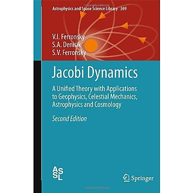 Jacobi Dynamics: A Unified Theory with Applications to Geophysics, Celestial Mechanics, Astrophysics , Used Book (9789400704978)