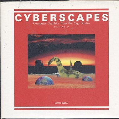 Cyberscapes: Computer Graphics from the Yagi Studio (9784838101269)