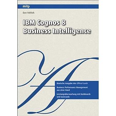 IBM Cognos 8 Business Intelligence, New Book (9783826655265)