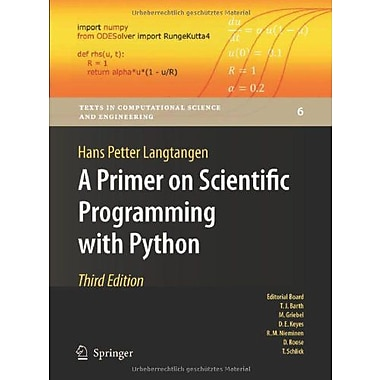 A Primer on Scientific Programming with Python (Texts in Computational Science and Engineering), Used Book (9783642302923)