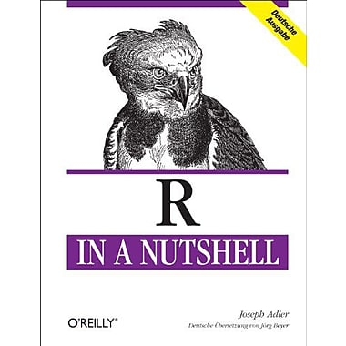 R in a Nutshell, New Book (9783897216495)