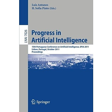 Progress in Artificial Intelligence: 15th Portuguese Conference on Artificial Intelligence, EPIA 2011,, New Book (9783642247682)
