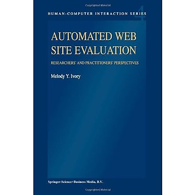 Automated Web Site Evaluation: Researchers' and Practioners' Perspectives(Human-Computer Interaction Series), New(9789048164462)