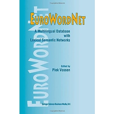 EuroWordNet: A multilingual database with lexical semantic networks, New Book (9789048151202)
