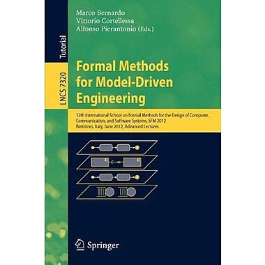 Formal Methods for Model-Driven Engineering: 12th International School on Formal Methods for the Desig, New Book (9783642309816)