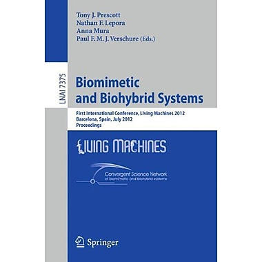 Biomimetic and Biohybrid Systems: First International Conference, Living Machines 2012, Barcelona, Spa, New Book (9783642315244)