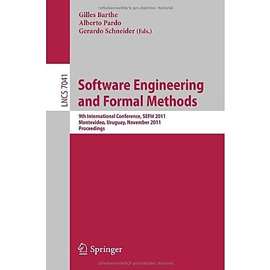 Software Engineering and Formal Methods: 9th International Conference, SEFM 2011, Montevideo, Uruguay, Used Book (9783642246890)