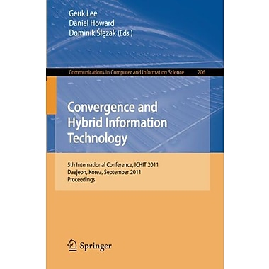 Convergence and Hybrid Information Technology: 5th International Conference, ICHIT 2011, Daejeon, Kore, New Book (9783642241055)