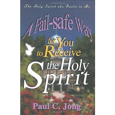 A Fail-safe Way for You to Receive the Holy Spirit (9788983140678)