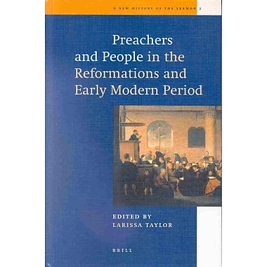 Preachers and People in the Reformations and Early Modern Period (New History of the Sermon, 2), New Book (9789004115644)