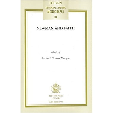 Newman and Faith (Louvain Theological & Pastoral Monographs), Used Book (9789042914612)