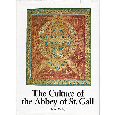 Culture of the Abbey of St. Gall: An Overview, Used Book (9783763012213)
