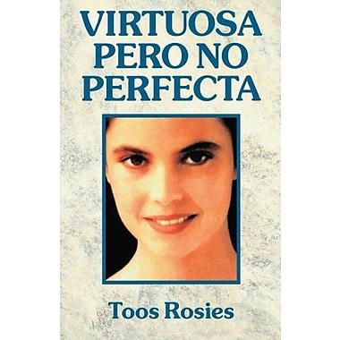 Virtuosa, pero no perfecta (Spanish Edition) (9788476453858)