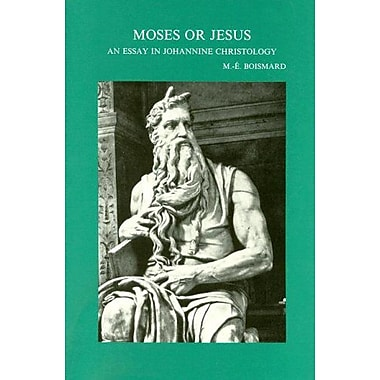 Moses or Jesus. An Essay in Johannine Christology. Translated by B.T. Viviano(Bibliotheca Ephemeridum, Used Book (9789068314472)