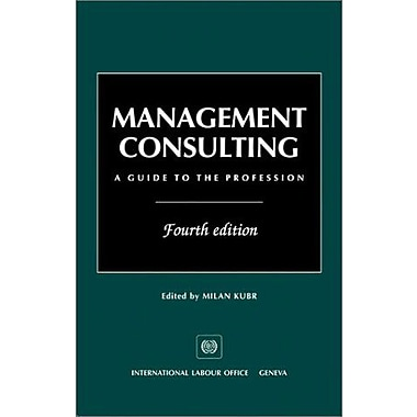 Management Consulting: A Guide to the Profession, New Book (9789221095194)