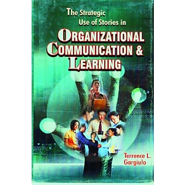 Strategic Use of Stories in Organizational Communication and Learning, Used Book (9788182741614)