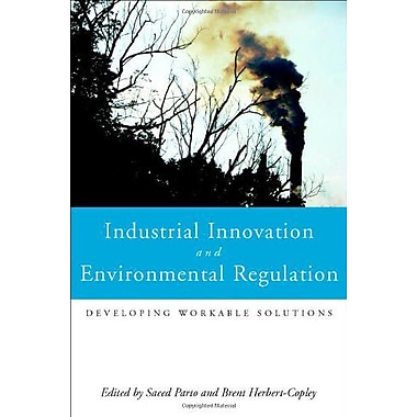 Industrial Innovation and Environmental Regulation: Developing Workable Solutions (9789280811278)