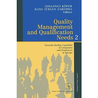 Quality Management and Qualification Needs 2: Towards Quality Capability of Companies and Employees in, New Book (9783790812626)