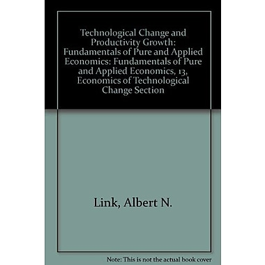 Technological Change and Productivity Growth(Fundamentals of Pure and Applied Economics, 13, Economic, Used Book (9783718603473)