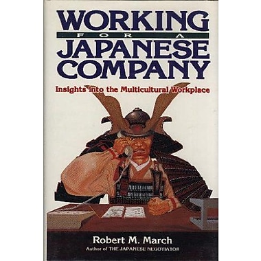 Working for a Japanese Company: Insights into the Multicultural Workplace (9784770015334)
