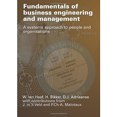 Fundamentals of business engineering and management: A systems approach to people and organisations, New Book (9789065622389)