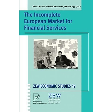 The Incomplete European Market for Financial Services (ZEW Economiics Studies 19), Used Book (9783790800135)