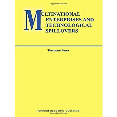 Multinational Enterprises and Technological Spillovers (Routledge Studies in Global Competition), New Book (9789057022951)