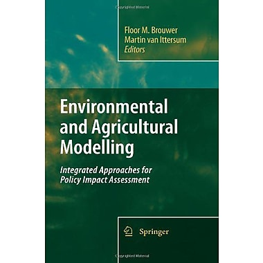 Environmental and Agricultural Modelling:: Integrated Approaches for Policy Impact Assessment, Used Book (9789048136186)