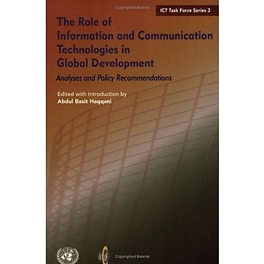 The Role of Information And Communication Technologies in Global Development: Analyses And Policy Rec (9789211045321)