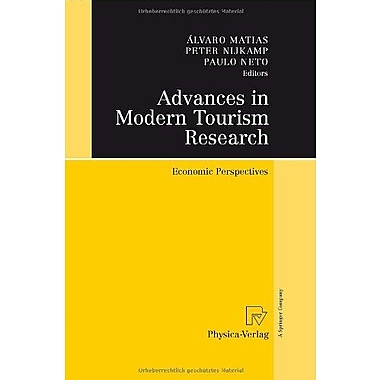 Advances in Modern Tourism Research: Economic Perspectives, New Book (9783790817171)